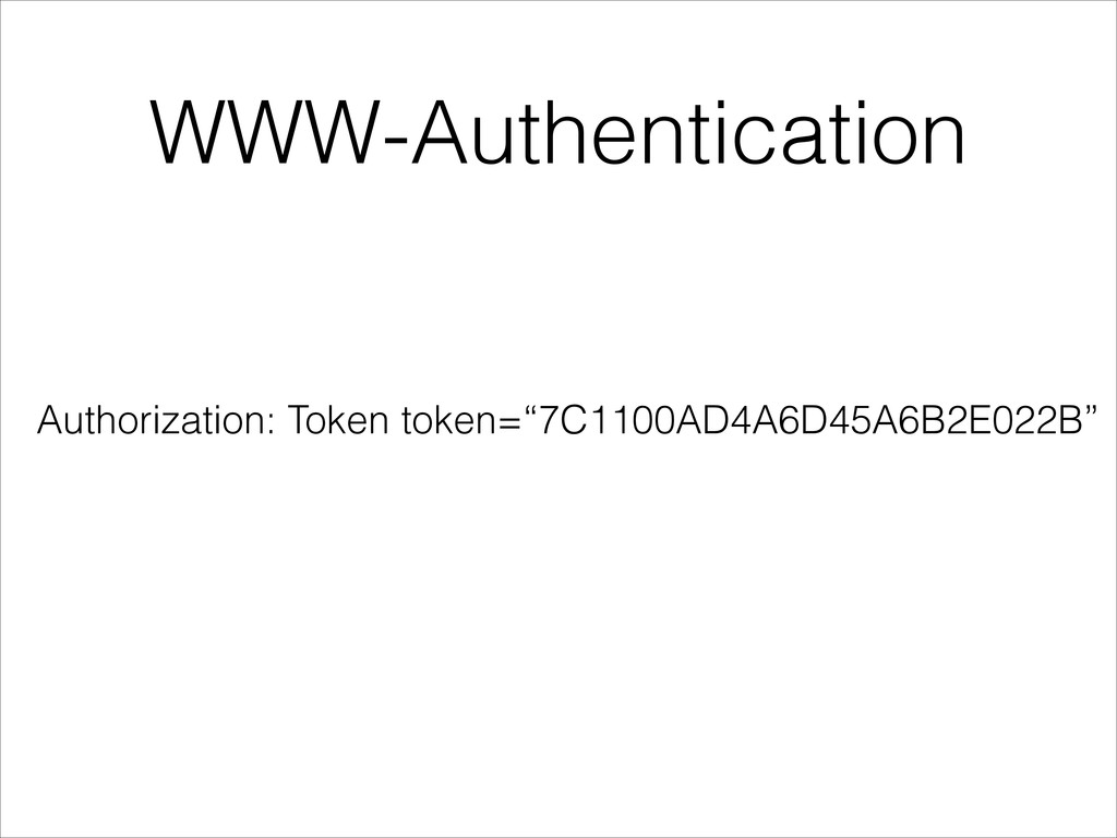 "WWW-Authentication Authorization: Token token=""..."