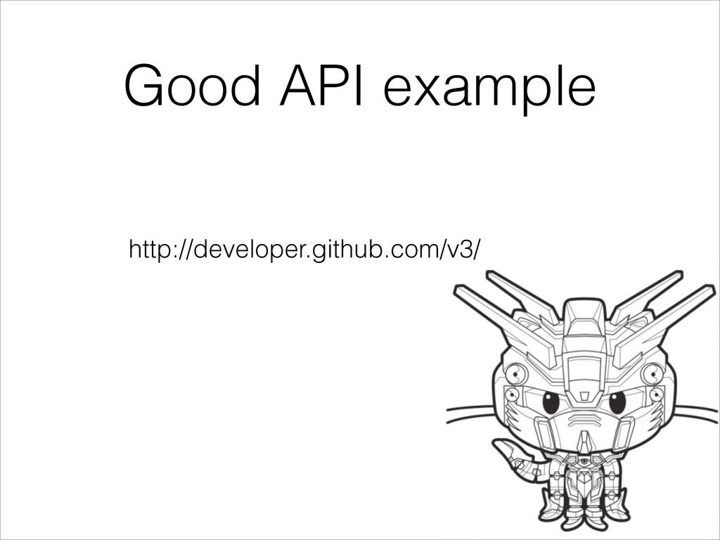 Good API example http://developer.github.com/v3/