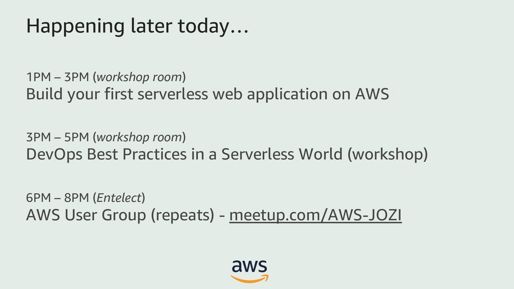 1PM – 3PM (workshop room) Build your first serv...