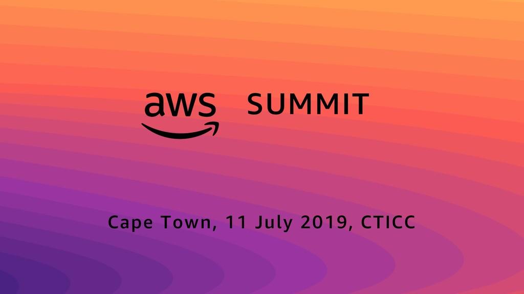 SUMMIT Cape Town, 11 July 2019, CTICC