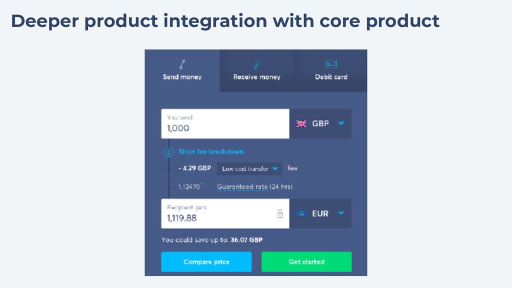 Deeper product integration with core product