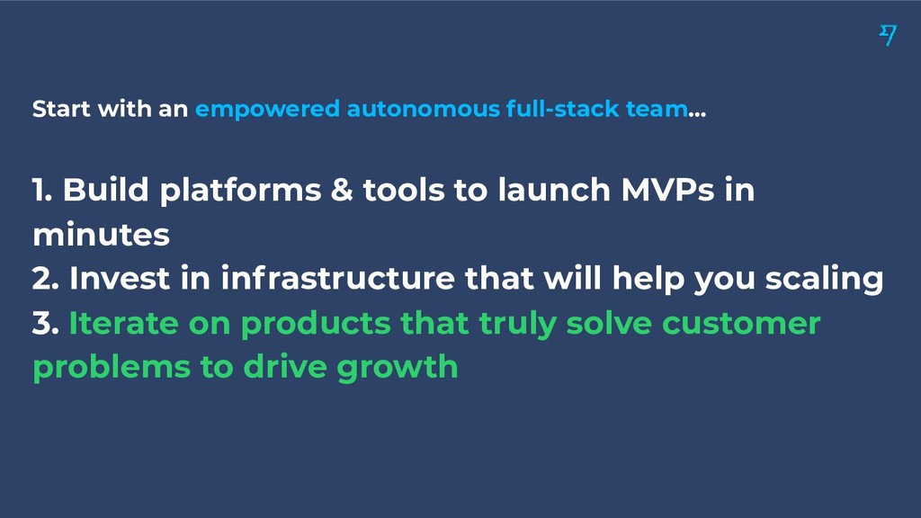 Start with an empowered autonomous full-stack t...