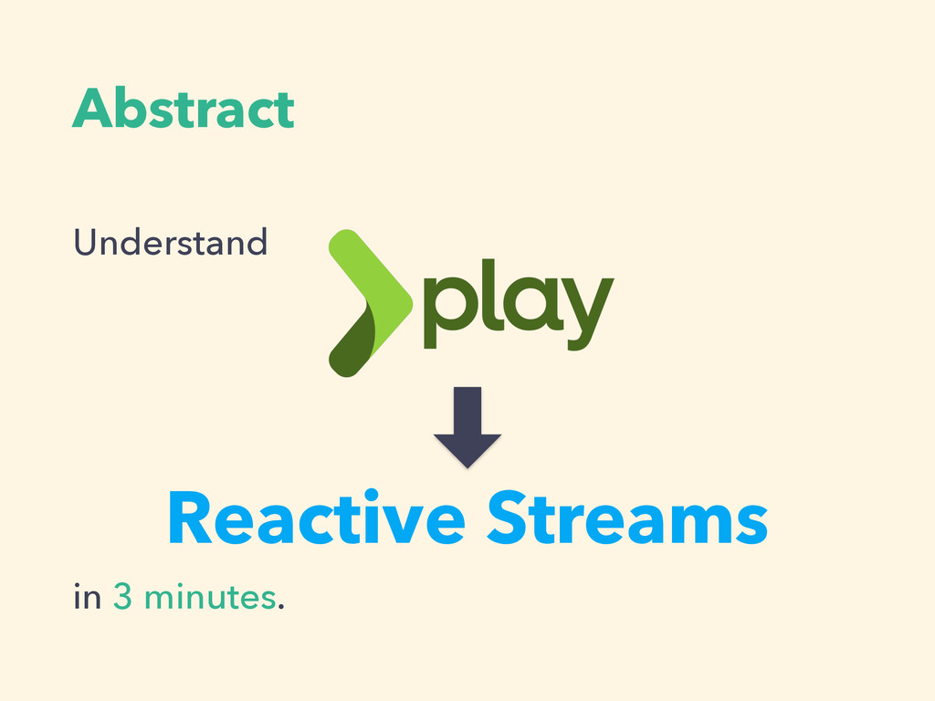 Abstract Understand ! ! ! in 3 minutes. Reactiv...