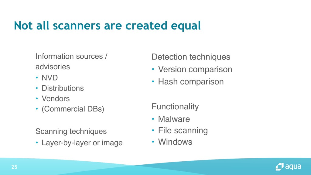 25 Not all scanners are created equal Informati...