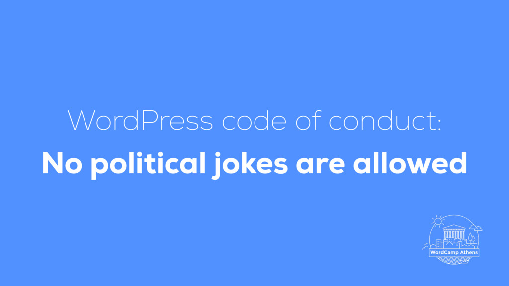 WordPress code of conduct: No political jokes ...