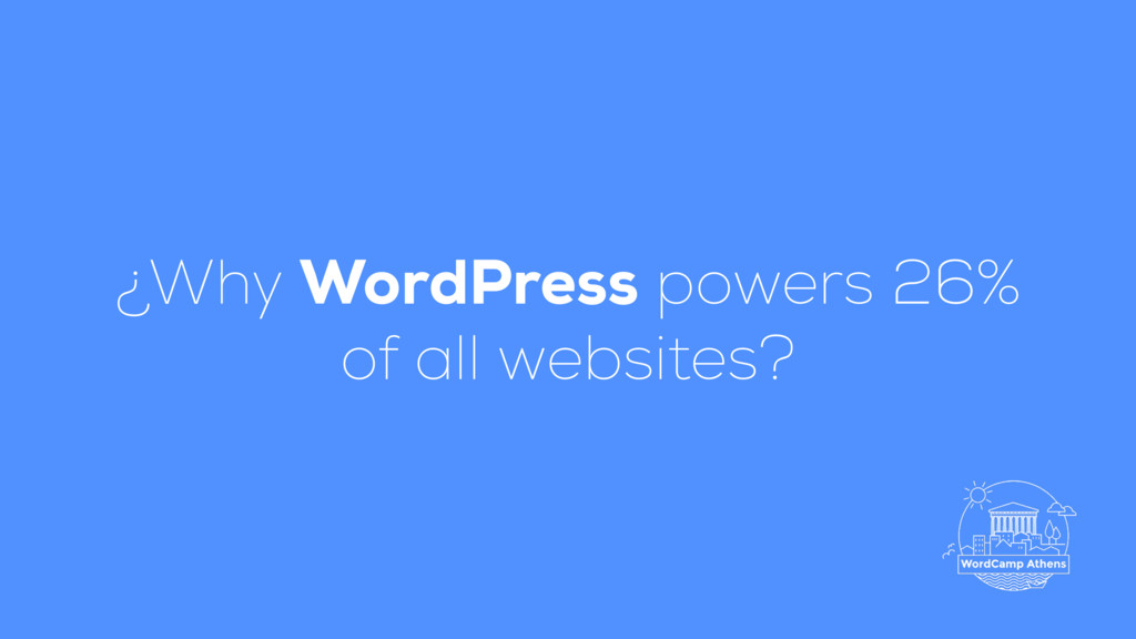 ¿Why WordPress powers 26% of all websites?