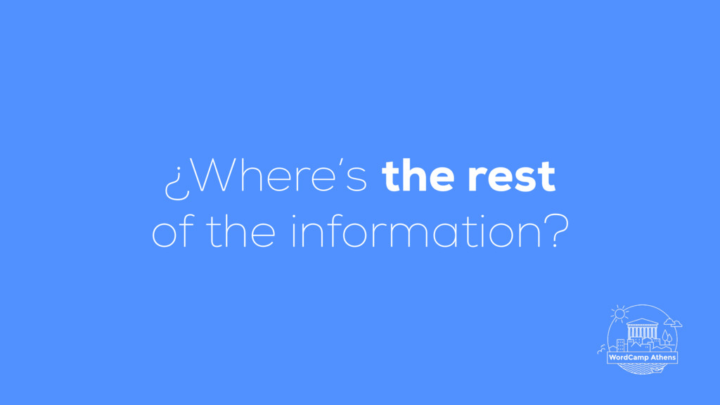 ¿Where's the rest of the information?