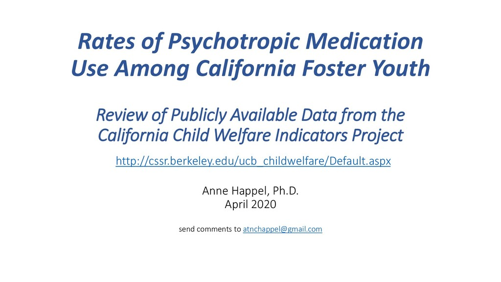 Rates of Psychotropic Medication Use Among Cali...