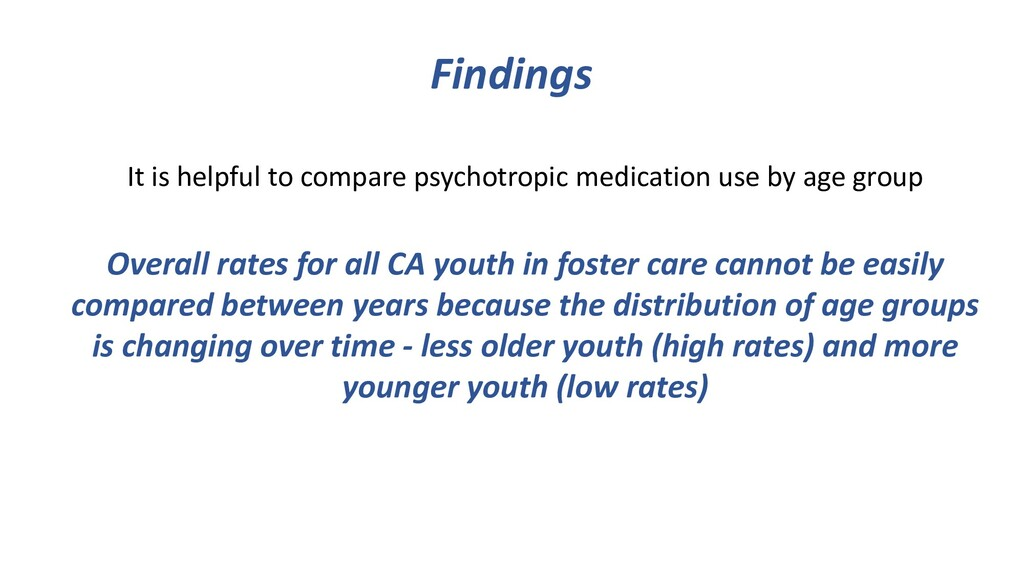 Findings It is helpful to compare psychotropic ...