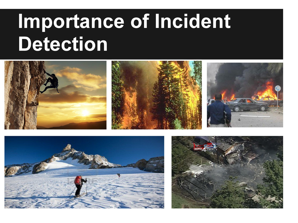 Importance of Incident Detection