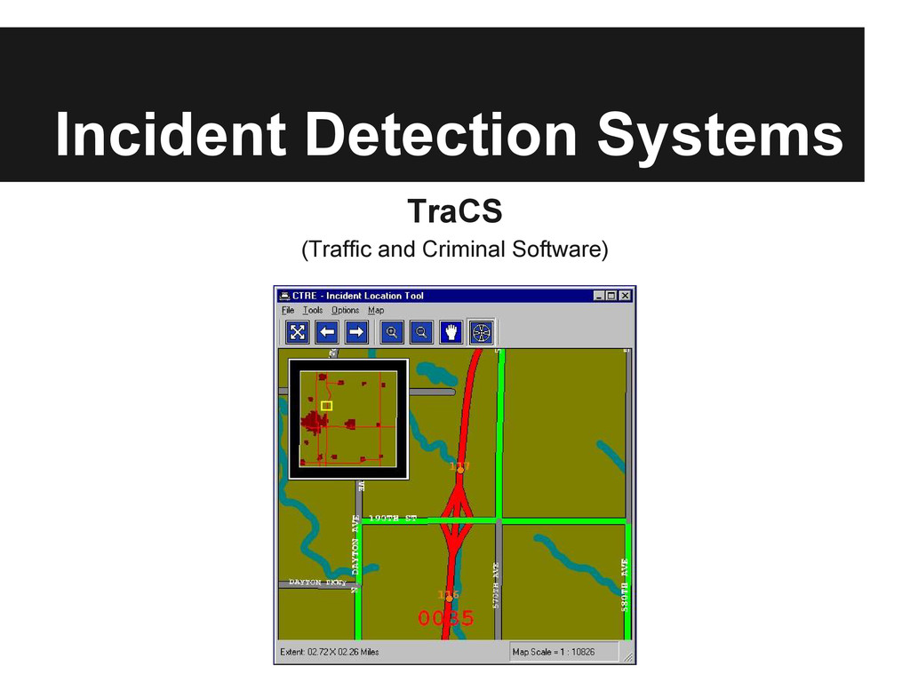 Incident Detection Systems TraCS (Traffic and C...