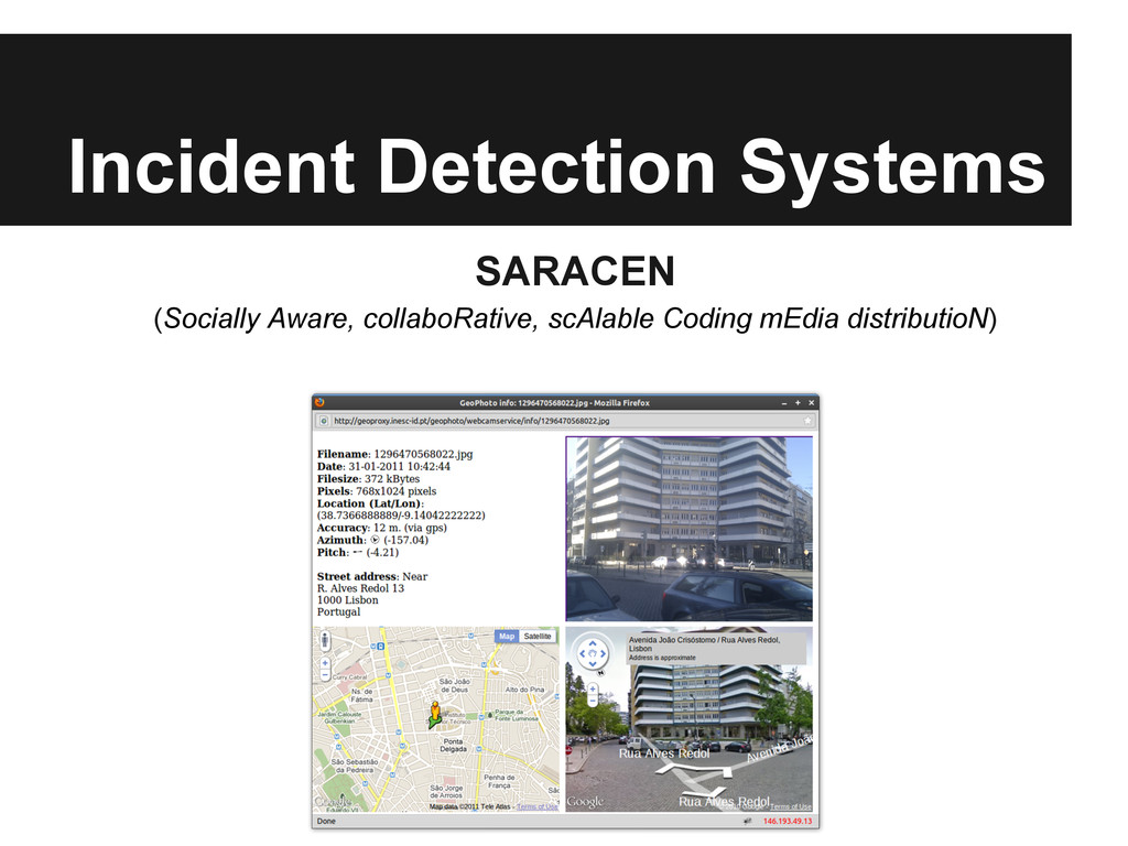 Incident Detection Systems SARACEN (Socially Aw...