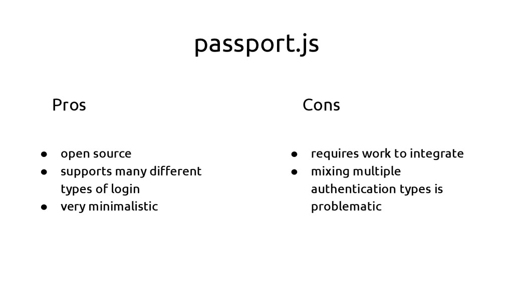 passport.js ● open source ● supports many diffe...