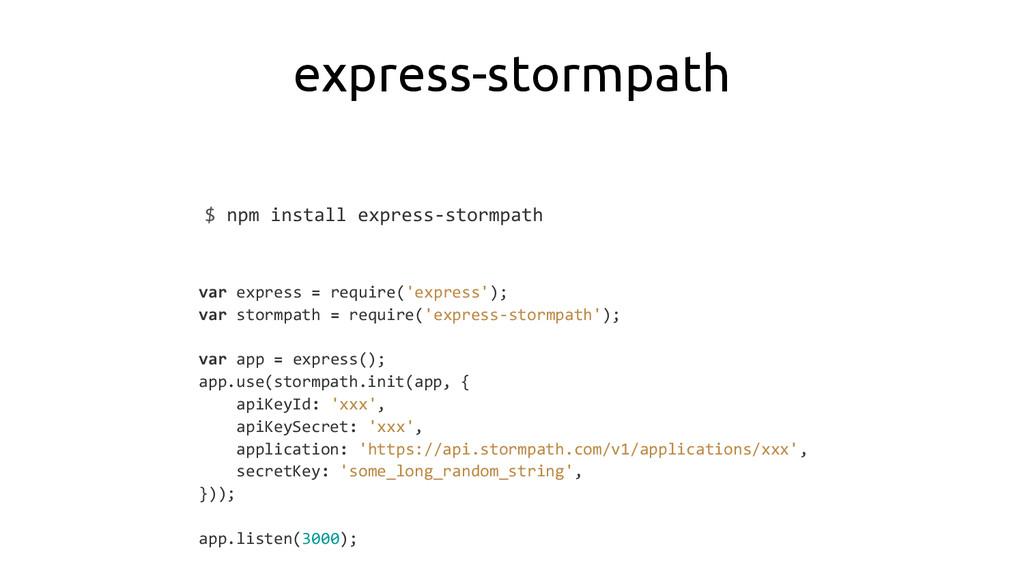express-stormpath $ npm install express-stormpa...