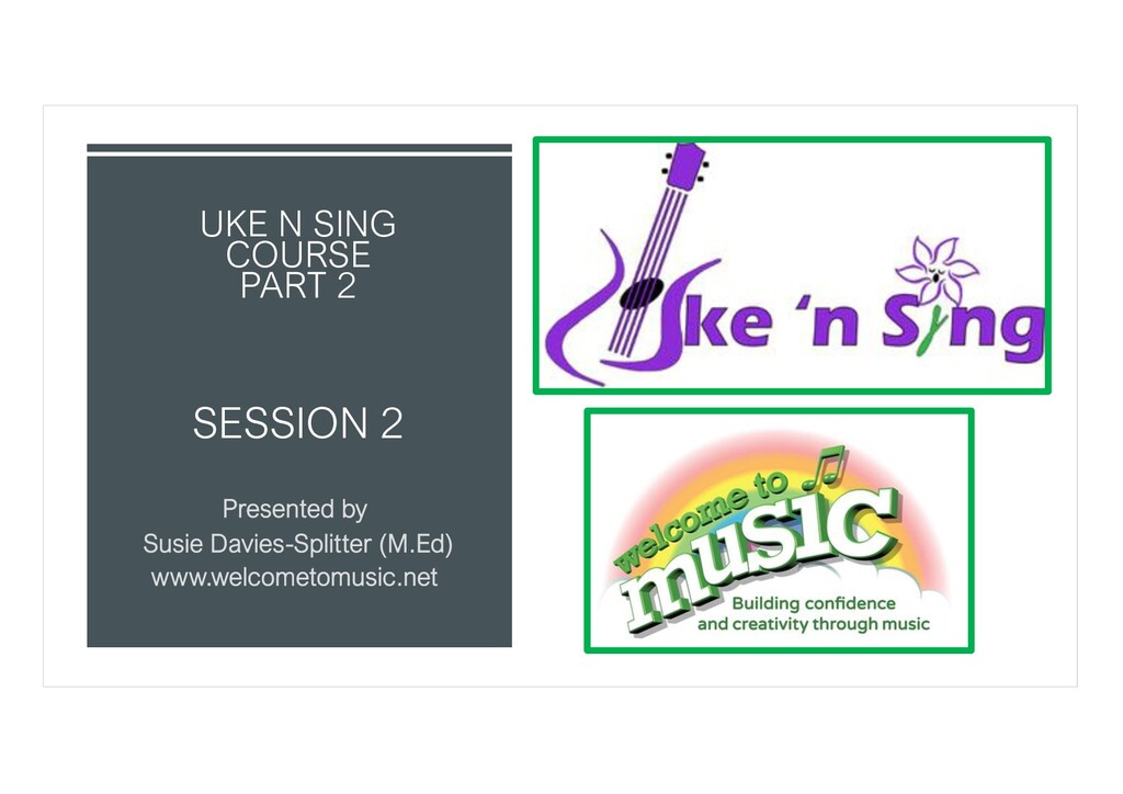SESSION 2 UKE N SING COURSE PART 2