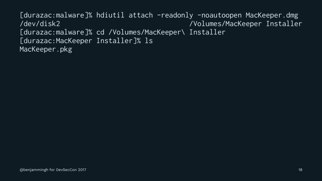 [durazac:malware]% hdiutil attach -readonly -no...