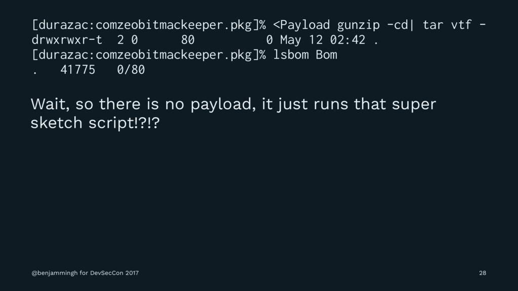 [durazac:comzeobitmackeeper.pkg]% <Payload gunz...