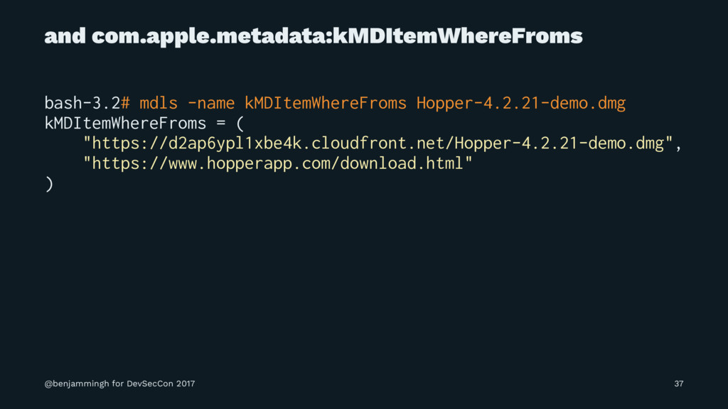 and com.apple.metadata:kMDItemWhereFroms bash-3...