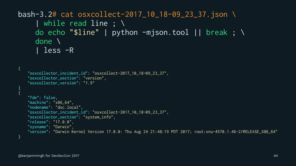 bash-3.2# cat osxcollect-2017_10_18-09_23_37.js...