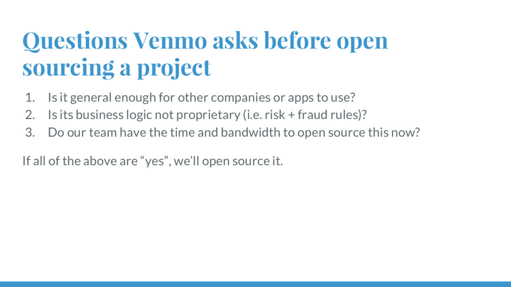 Questions Venmo asks before open sourcing a pro...