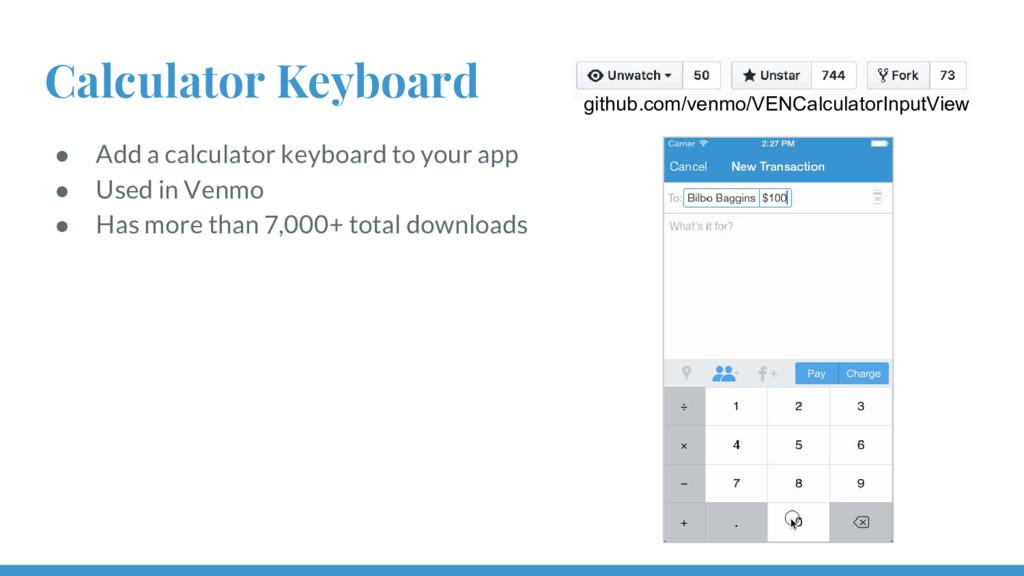 Calculator Keyboard ● Add a calculator keyboard...