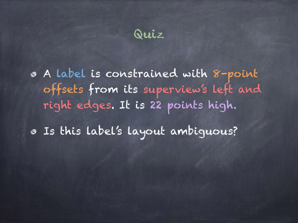 Quiz A label is constrained with 8-point offset...