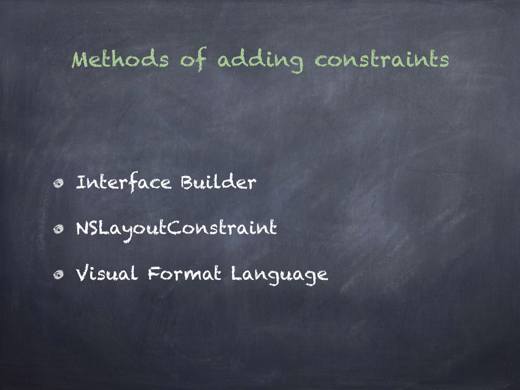 Methods of adding constraints Interface Builder...