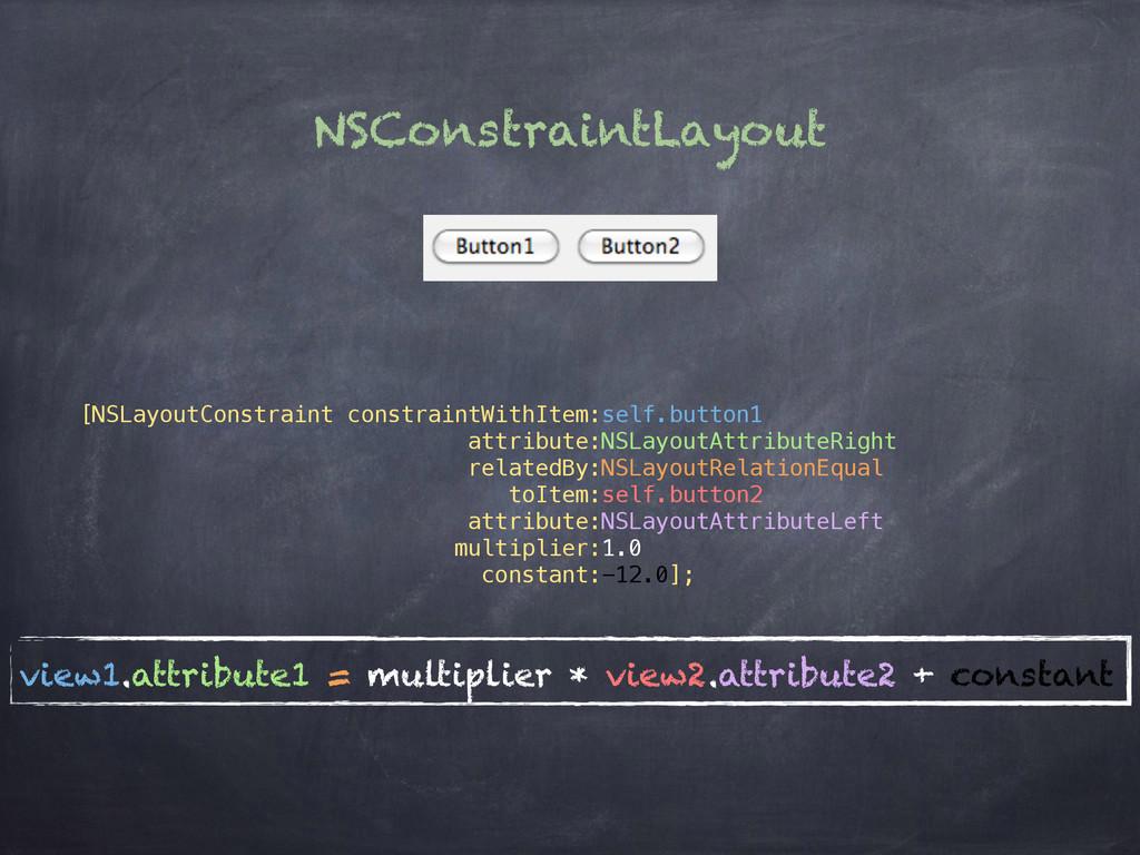 NSConstraintLayout [NSLayoutConstraint constrai...