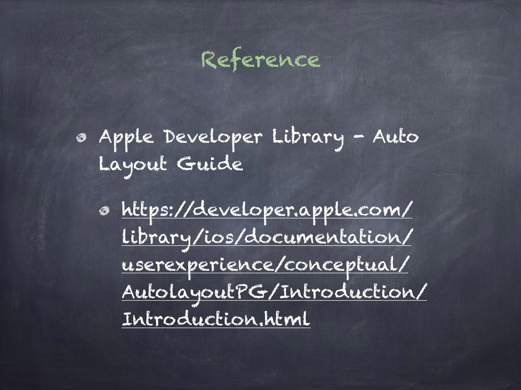 Reference Apple Developer Library - Auto Layout...