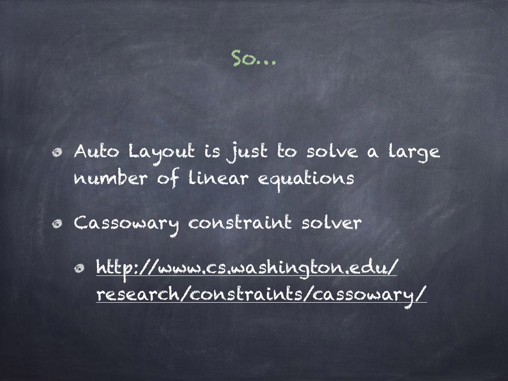 So… Auto Layout is just to solve a large number...