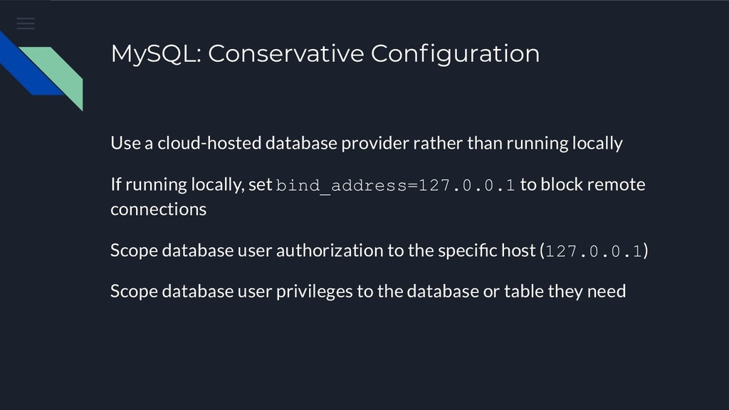 MySQL: Conservative Configuration Use a cloud-ho...