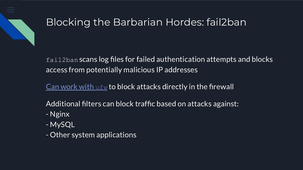 Blocking the Barbarian Hordes: fail2ban fail2ba...