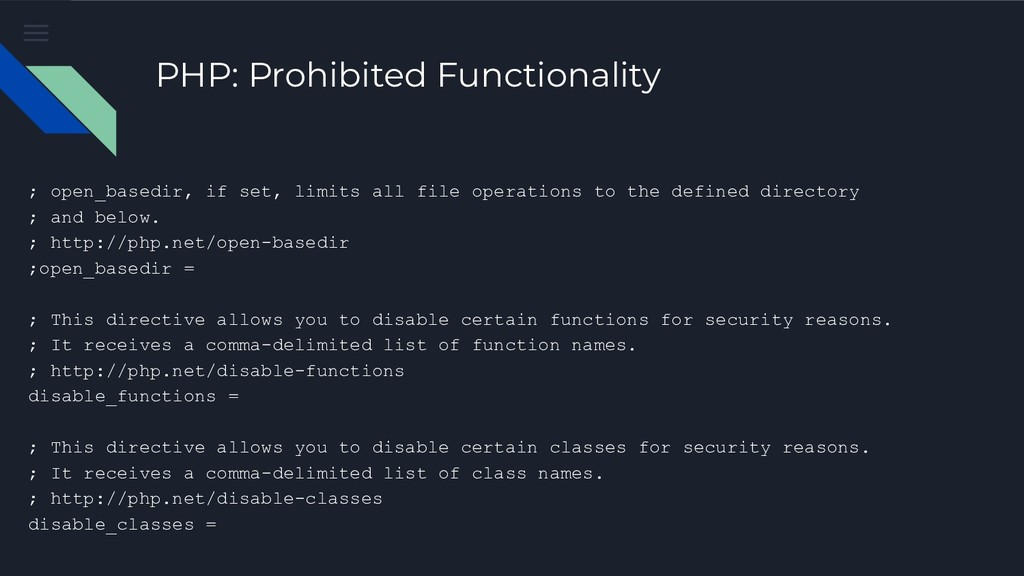 PHP: Prohibited Functionality ; open_basedir, i...