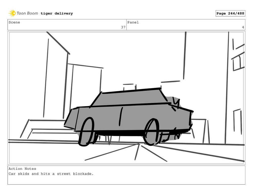 Scene 37 Panel 4 Action Notes Car skids and hit...