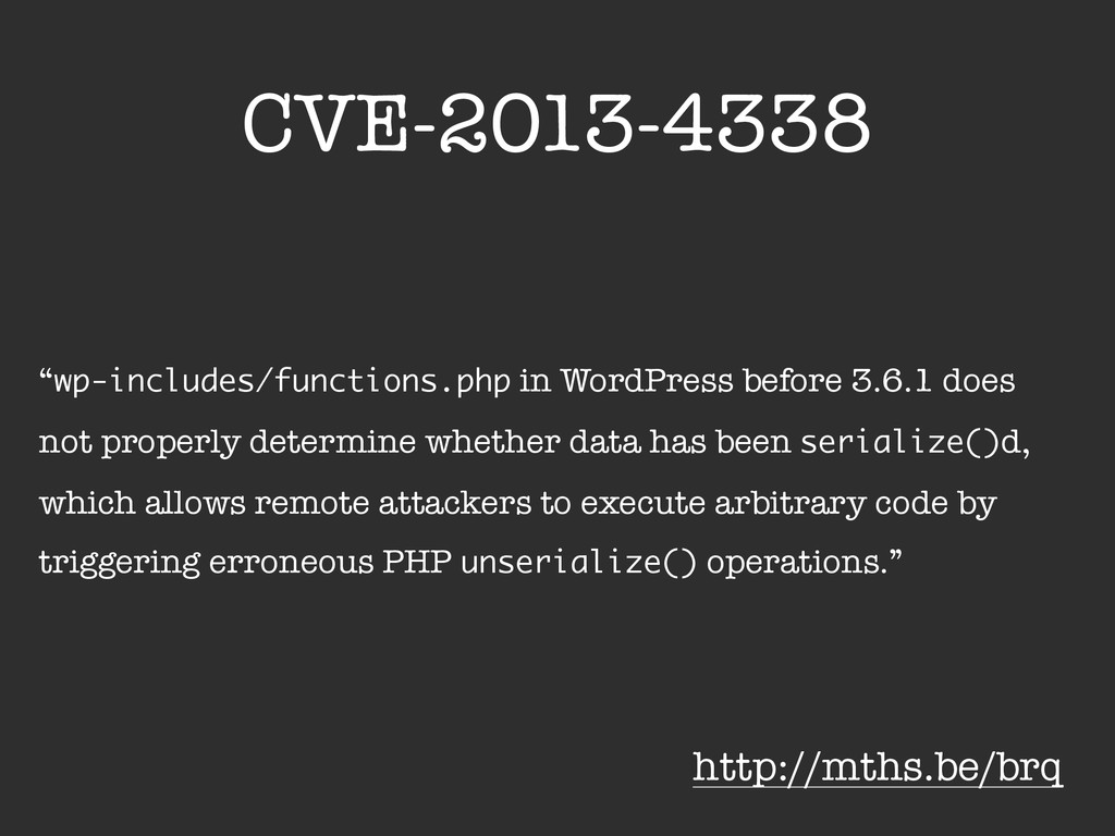 "CVE-2013-4338 ""wp-includes/functions.php in Wor..."
