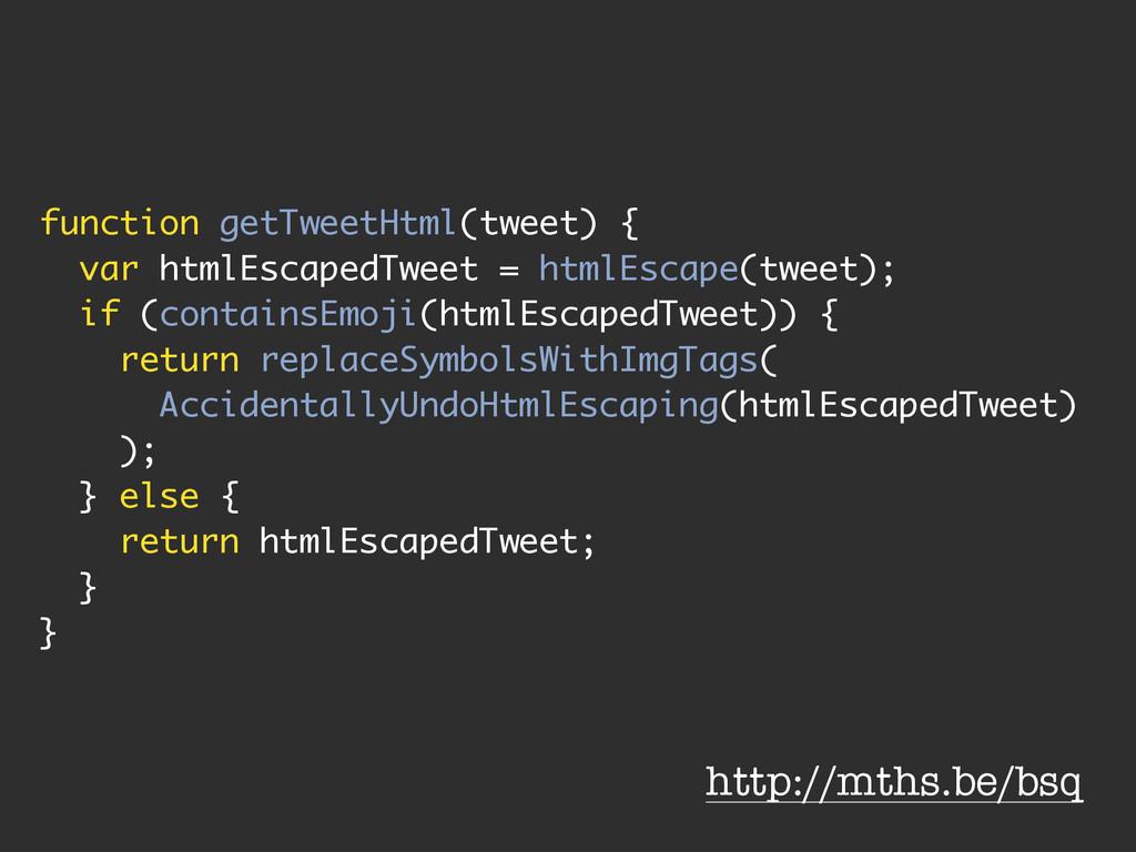 function getTweetHtml(tweet) { var htmlEscapedT...
