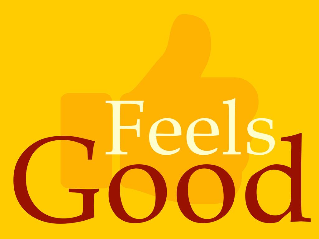Good Feels