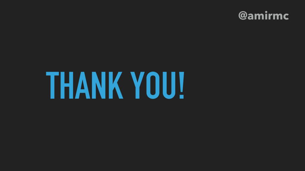 THANK YOU! @amirmc