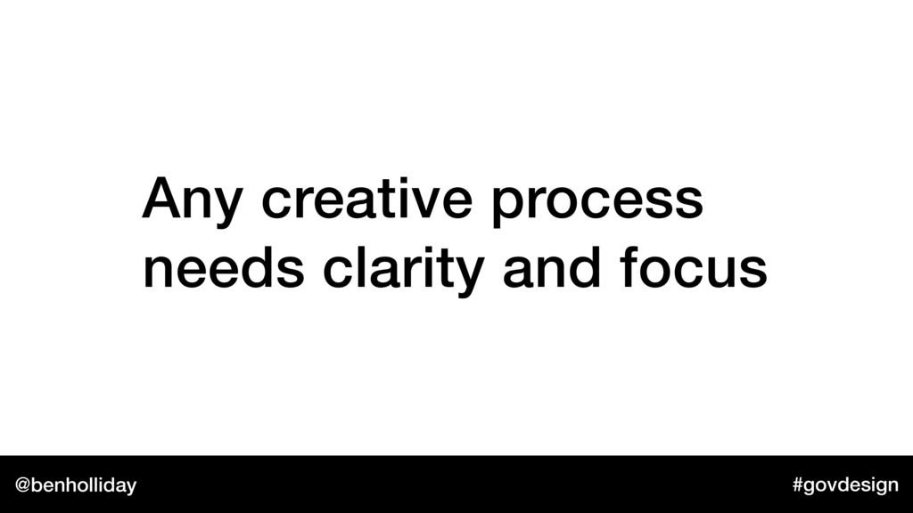 @benholliday #govdesign Any creative process ne...