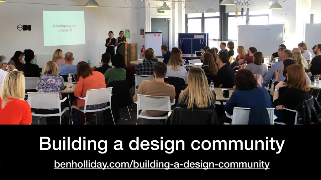 @benholliday #govdesign Building a design commu...