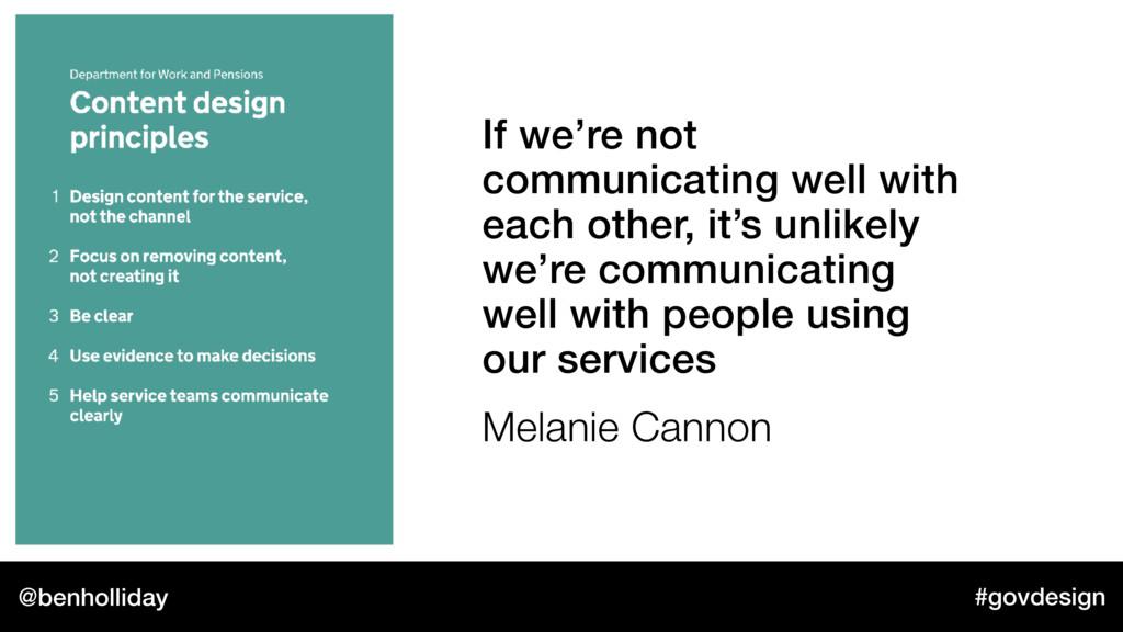 @benholliday #govdesign If we're not communicat...