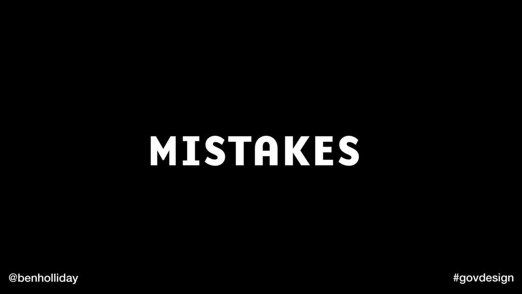 @benholliday #govdesign MISTAKES