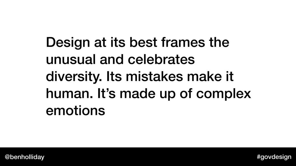 @benholliday #govdesign Design at its best fram...