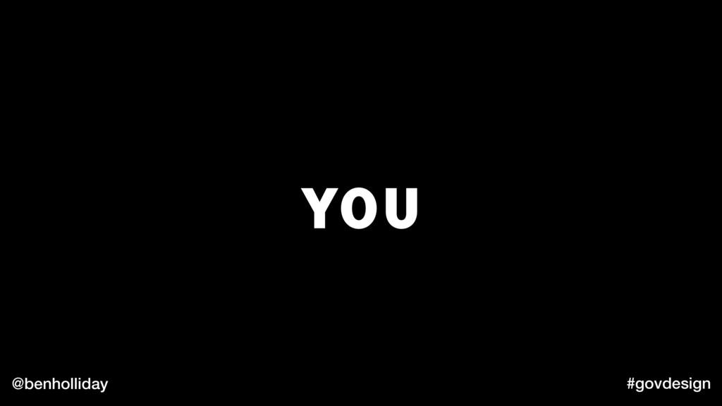 @benholliday #govdesign YOU