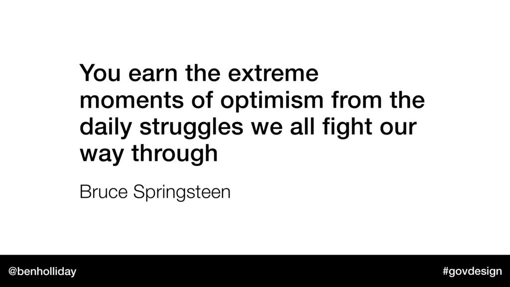 @benholliday #govdesign You earn the extreme mo...