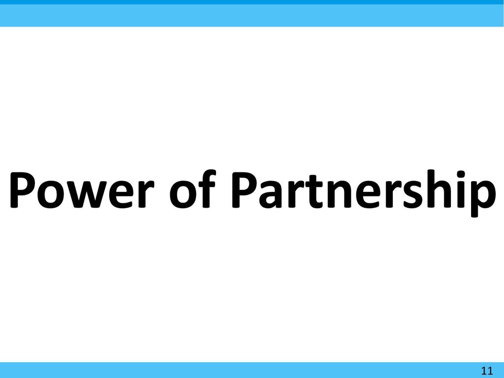 11 Power of Partnership