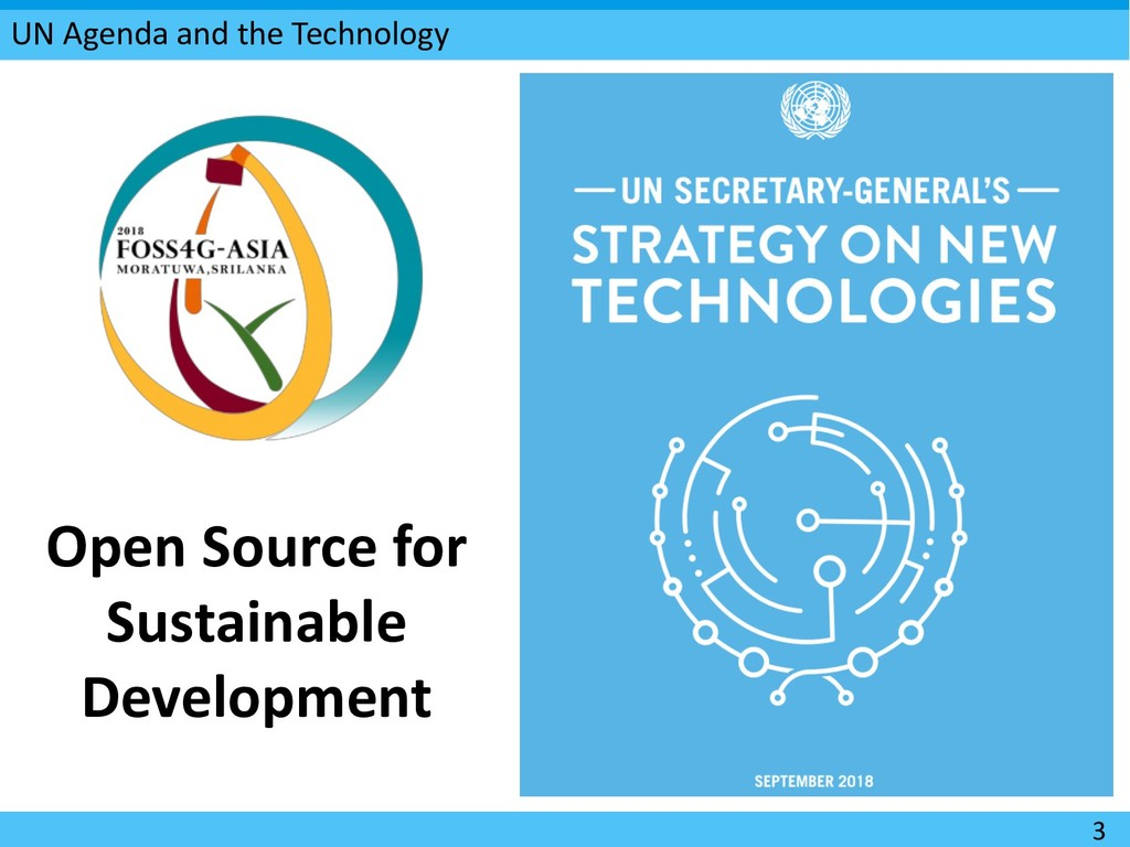UN Agenda and the Technology 3 Open Source for ...
