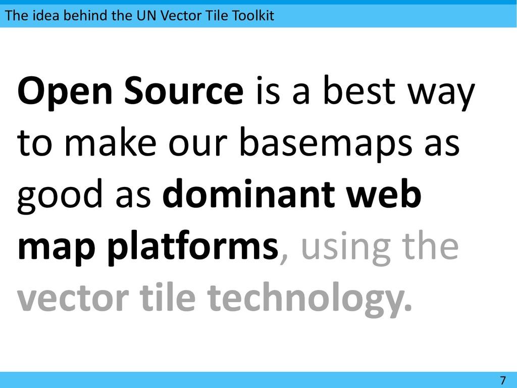 The idea behind the UN Vector Tile Toolkit 7 Op...