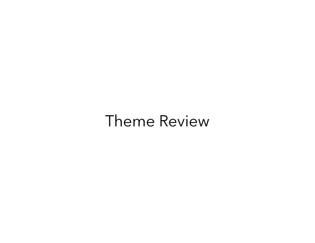 Theme Review