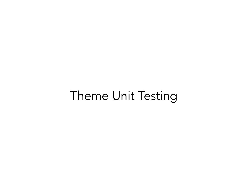 Theme Unit Testing